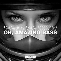 Sander van Doorn - Oh, Amazing Bass (Original Mix) by DOORN Records on SoundCloud
