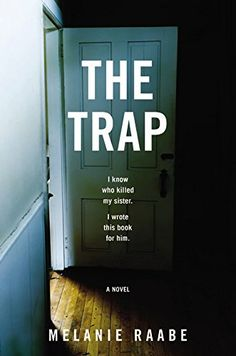 The Trap by Melanie Raabe     [CFPL & MORE CD]