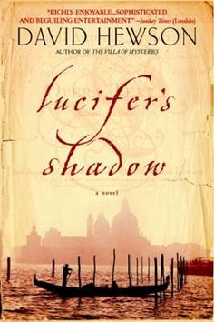 Lucifer's Shadow by David Hewson, Click to Start Reading eBook, In an ancient burial ground on an island off Venice, a young woman's casket is pried open, an object