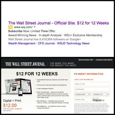"""Primary Headline Matches Ad Copy  If you're offering a special deal, make sure it's front and center when someone clicks over to check it out. The Wall Street Journal demonstrates this practice when targeting new subscribers with a """"12 for 12"""" deal. Wealth Management, Wall Street Journal, When Someone, New Technology, Check It Out, Landing, Ads, Future Tech"""