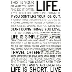 #LIFE Is So Very Short!  The Best Thing to do is to out there and #LIVE it!  Live Life, #Defy #Odds, #Push #Yourself Hard...then harder...Have #fun :)!  #Life #Simple #Love #Travel #Passion #liveliveonyourownterms #live  #livelife #yourterms #yourownterms  #yourlife  #changeyourlife  #Change  #changeforyou #changeforthebetter  #Friday #Inspire #carpediem #create #united #LiveIntentionally