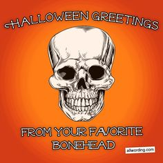 Halloween greetings from your favorite bonehead. #skeletonpuns #halloween