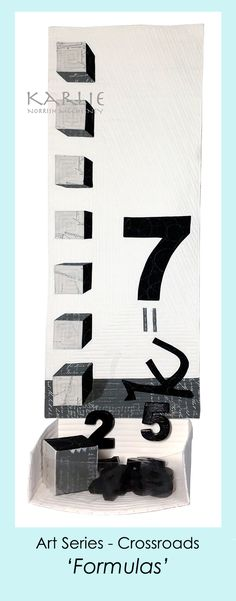 'Formulas' is a textiles art with multi media. The imagery is an invented formula K=7, two of my favourite symbols. www.karlienorrishmcchesney.com