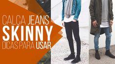 #DicasMM - Dicas para usar Calça Skinny Masculina