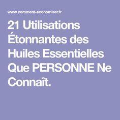 21 Utilisations Étonnantes des Huiles Essentielles Que PERSONNE Ne Connaît.