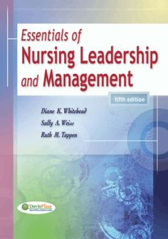 Essentials of Nursing Leadership and Management 5th edition