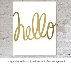hello script quote inspirational printable gold by MaidservantOf, $9.00