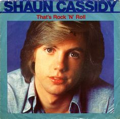 Shaun Cassidy, That's Rock 'n' Roll