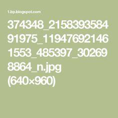 374348_215839358491975_119476921461553_485397_302698864_n.jpg (640×960)