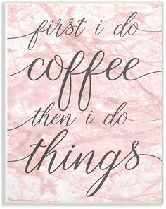 I would love to have this when I finally get my own home office space! | Stupell First I Do Coffee Wall Art | wall art | home decor | home office | first I do coffee then I do things | #wallart #homeoffice #homedecor #ad #affiliatelink