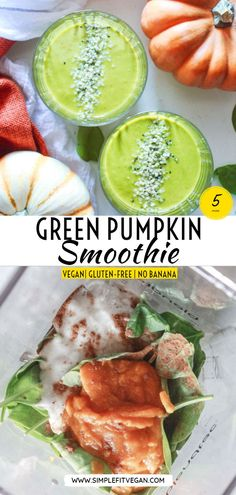 Healthy Pumpkin Smoothie recipe with Leafy Greens no banana and optional added protein. Fuel your day with healthy energy! Healthy Pumpkin Smoothie recipe with Leafy Greens no banana and optional added protein. Fuel your day with healthy energy! Smoothie Bowl Vegan, Smoothies Vegan, Smoothies Detox, Green Smoothie Recipes, Fruit Smoothies, Simple Smoothies, Low Carb Vegan Breakfast, Blackberry Smoothie, Pumpkin Pie Smoothie