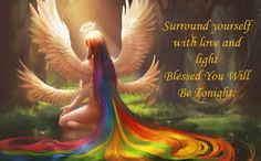 Time to say good night and as always I send many blessings to you. Remember the angels are surrounding you, protecting you, and loving you. Embrace their love. Sweet dreams. Many blessings, Cherokee Billie