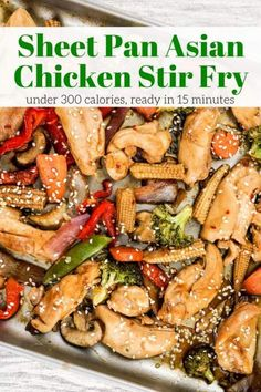Sheet Pan Asian Chicken Stir Fry cooks in 15 minutes for a healthy dinner packed with chicken, veggies, and a homemade stir fry sauce.