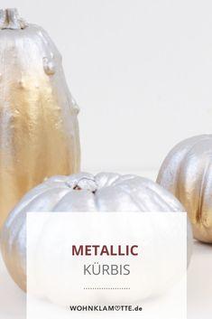 Wir haben in einem Halloween-DIY aus einem Kürbis einen stylischen Metallic Kürbis gezaubert! Halloween, Diy, Food, Decor, Autumn Decorations, Homes, Decoration, Bricolage, Dekoration