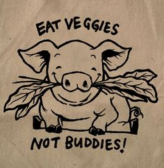 Friends Not Food....#vegan EM-C