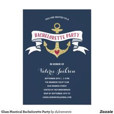 """Glam Nautical Bachelorette Party Card This glam, """"Last sail before the veil"""" nautical-theme bachelorette party invitation features a faux gold glitter anchor, a blue and white rustic vintage banner, a cute red heart, and a navy blue background. Couples Wedding Shower Invitations, Wedding Shower Cards, Anniversary Party Invitations, Nautical Wedding Invitations, Retirement Party Invitations, Bachelorette Party Invitations, Engagement Party Invitations, Baby Shower Invitations, Dinner Invitations"""