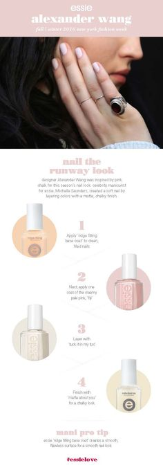Pink chalk was the inspiration behind designer, Alexander Wang's, runway nail art look this season. Celebrity manicurist for essie, Michelle Saunders, created a soft nail by layering 'fiji' and 'tuck it in my tux' and topping it off with 'matte about you' top coat.