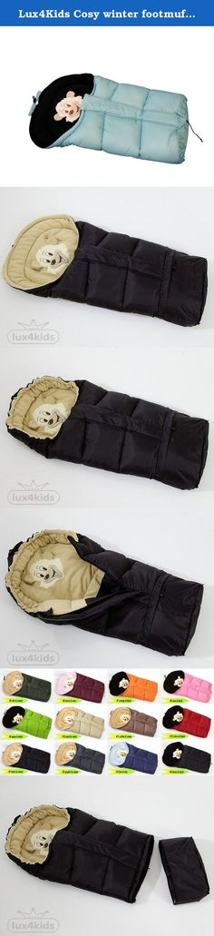 Lux4Kids Cosy winter footmuff with bear motif Integrated magnification in 12 colors approx 43cm x 86-103cm 13 Turqiuse & Black. Lux4Kids presents our quality Footmuff for comfort in any weather. Thanks to its sheepskin lining and our known color diversity is our Footmuff is a real bargain. The header can be clicked together by pushing a button for Mummy shape . The front part can be completely unzipped and converted into a winding or ceiling surface. 5 belt slots provide safety in sports...
