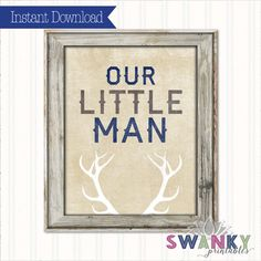 Rustic Nursery Wall Art Our Little Man Printable by SwankyDesignCo