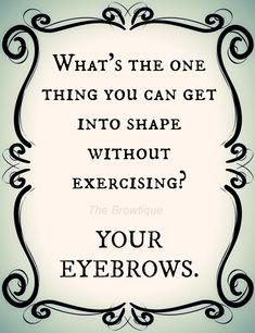 Perfect Eyebrows Made Easy With Semi Permanent Make Up Tweezing Eyebrows, Threading Eyebrows, Waxing Eyebrows, Salon Quotes, Hair Quotes, Younique, Eyebrow Quotes, Makeup Quotes, Salon Promotions