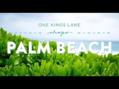 One Kings Lane Shops Palm Beach with Aerin Lauder - YouTube