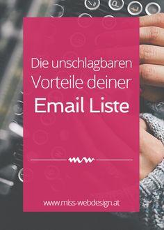 Du hast noch keine Email Liste? Dann fang jetzt damit an! Diese Argumente, Erfahrungswerte und Statistiken, werden dich restlos von den Vorteilen einer eigenen Email Liste überzeugen.   miss-webdesign.at