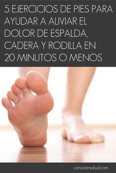 5 Ejercicios de pies para ayudar a aliviar el dolor de espalda cadera y rodilla en 20 minutos o menos #salud