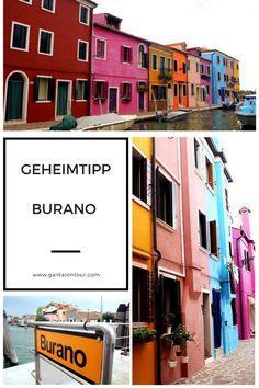 Neben Venedig müssen auch die Inseln in der Lagune erkundet werden. Geheimtipp dabei ist Burano. Die Insel mit den farbenprächtigen Häusern.