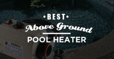 Best Above Ground Pool Heater to Get in 2019 (In-Depth Buying Guide) Above Ground Pool Heater, Best Above Ground Pool, In Ground Pools, Perfect Image, Perfect Photo, Great Photos, Cool Pictures, Cool Pools, Hot Tubs