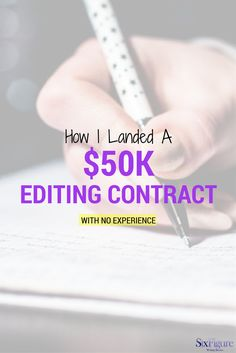 Find out how I landed a $50k editing contract with no experience.