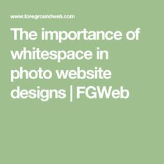 The importance of whitespace in photo website designs   FGWeb