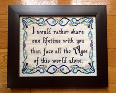 PATTERN LOTR Cross Stitch Arwen Quote One Lifetime Love Quote