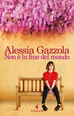 """Alessia Gazzola ci spiega perché """"Non è la fine del mondo"""""""