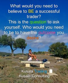 What would you need to believe to be a successful trader? This is the question to ask yourself. Who would you need to be to have the outcome you desire? #fxtrading #forex #trading #forextrading #tradingforex #forextrader #digitalnomads #mindset #empowerment #selfrealization #selfrealisation #fxtrader #money