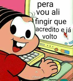 Memes brasileiros monica ideas for 2019 100 Memes, Best Memes, Dankest Memes, Maria Jose, Pingu Memes, Funny Images, Funny Pictures, Otaku, Reaction Pictures