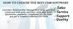 Before choosing CRM software for your business, a decision should be taken as to whether you need CRM in the first place and if required, the features that should be part of the CRM software and finally,