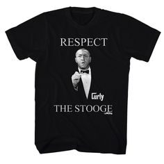 FROM THE CLASSIC TV SHOW THE THREE STOOGES COMES RESPECT THE STOOGE MENS TEE