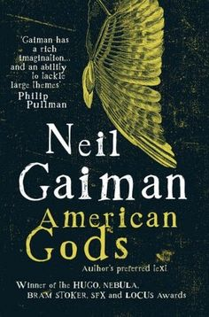 American Gods by Neil Gaiman (Goodreads Author) Neil Gaiman, Good Books, Books To Read, My Books, Free Books, George Orwell, Reading Lists, Book Lists, Reading Habits