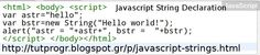 #Javascript #String #Declaration #Programming #Code #Picture : http://tutprogr.blogspot.gr/p/javascript-strings.html