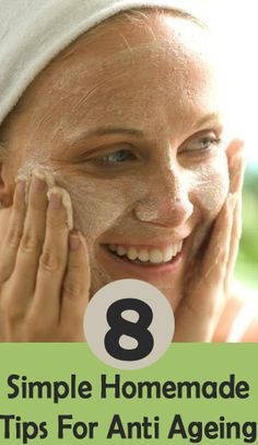 8 Simple Homemade Tips For Anti Aging  Now that I have grey hair I am super paranoid about my skin!
