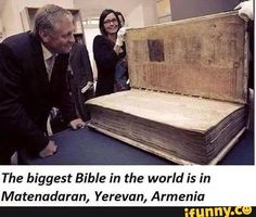 The smallest bible in the world is also at an Armenian cathedral in Esfahan, Iran. I saw it in person lol... It wasn't made by an Armenian though.