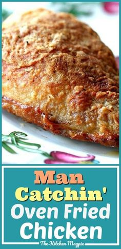 Man-Catchin' Oven Baked Fried Chicken   The Kitchen Magpie Oven Baked Fried Chicken, Oven Chicken Recipes, Cooking Recipes, Oven Fried Chicken Breast Recipe, Crispy Chicken, Healthy Chicken, Bake Chicken In Oven, Fried Chicken Seasoning, Cracker Chicken
