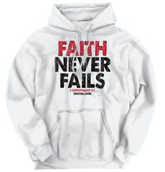 Buy this Faith Never Fails Hoodie, with our great christian hoodies. Your faith deserves the high quality religious clothing we offer. Sweat Shirt, Tee Shirts, Christian Hoodies, Christian Clothing, Graphic Tees, Graphic Sweatshirt, Beat Cancer, Hot Outfits, Fashion Outfits