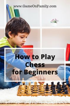 Do you know what checkmate means? Learn about it and how to play chess at www.GameOnFamily.com. Chess rules for beginners. Game on! #chess #beginners #boardgames