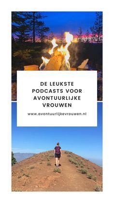 Een overzicht van de leukste podcasts voor avontuurlijke vrouwen! #avontuur #podcast #avontuurlijkevrouwen Ultimate Travel, Outdoor Travel, Travel Guide, Dutch, Calm, Adventure, World, Blog, Poster
