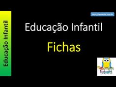 Educação Infantil - Nível 1 (crianças entre 4 a 6 anos) : Fichas