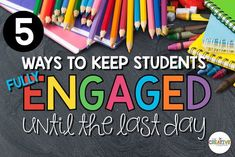 Ideas on how to keep your students engaged until the last day. This will cute down on behavior issues that arise at the end of the year. Keep your students motivated and excited until summer vacation!