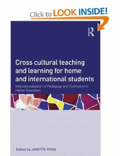 Cross-Cultural Teaching and Learning for Home and International Students: Internationalisation of Pedagogy and Curriculum in Higher Educatio. Higher Education, Curriculum, Students, Culture, Teaching, Books, Resume, Libros, Teaching Plan