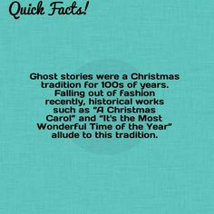 Quick Fact: Ghost stories were a Christmas tradition for of years. Christmas Trivia, Christmas Yard, Christmas Traditions, Merry Christmas, Weird Facts, Random Facts, Fun Facts, Crazy Facts, Weird And Wonderful
