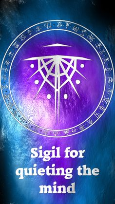 Sigil for quieting the mind Requested by Anonymous Here you go my friend. Thank you for the request, I appreciate it. Sigil requests are open. For more of my sigils go...